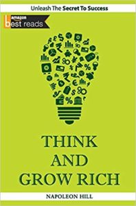 Think and Grow Rich: By Napoleon Hill