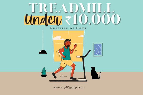 Best Treadmill Under 10000