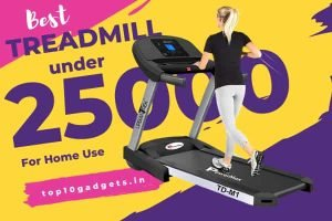 Best Treadmill Under 25000